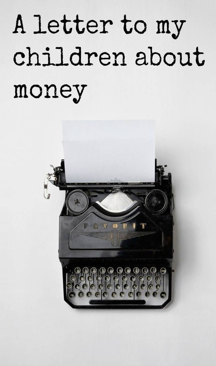 A letter to my children about money. Here, as a  letter is  the money advice I want my children to understand so they grow up financially savvy. What financial and budgeting tips do you want to teach your kids about moneey? #moneytips #money #budgeting