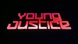 2011 - Young Justice  Created by Greg Weisman & Brandon Vietti