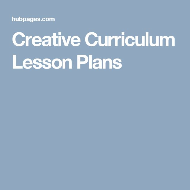 Creative Curriculum Lesson Plans                                                                                                                                                                                 More