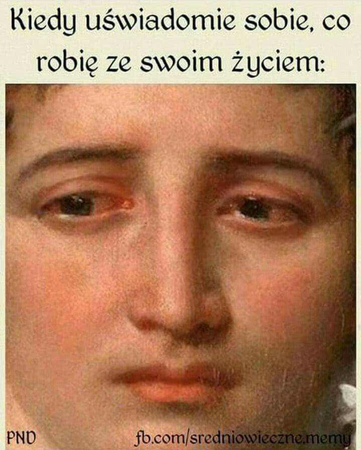 Co robię ze swoim życiem meme średniowieczne memy