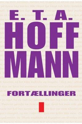 Fortællinger I af E.T.A. Hoffmann