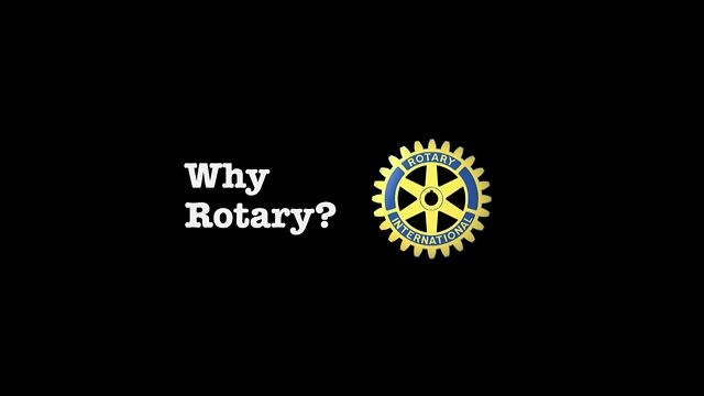 Why Rotary? by Rotary International. Rotary club members from around the world explain why the organization is so important in their lives.