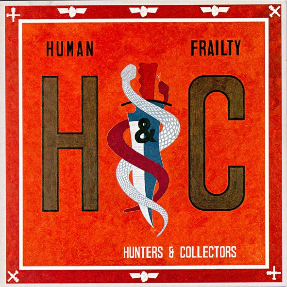 Human Frailty - Hunters & Collectors - A fine piece of work that will take you on a journey through the Australian suburbs in the 80's.