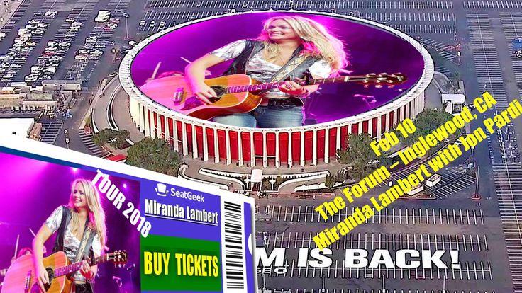 Feb 10, Concert in Inglewood, CA - Miranda Lambert - Tour 2018 - The easiest way to buy concert tickets (seller – SeatGeek). Tickets & Tour dates