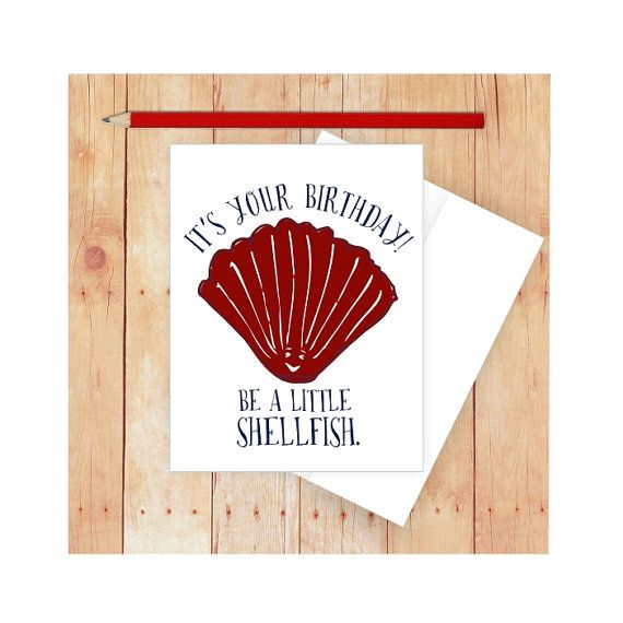 Funny Beach Birthday Card featuring a red shellfish and the message, Be a Little Shellfish. This design is part of my Nautical Note Card Series. So