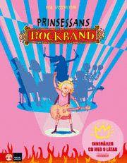 Prinsessans rockband (inbunden)
