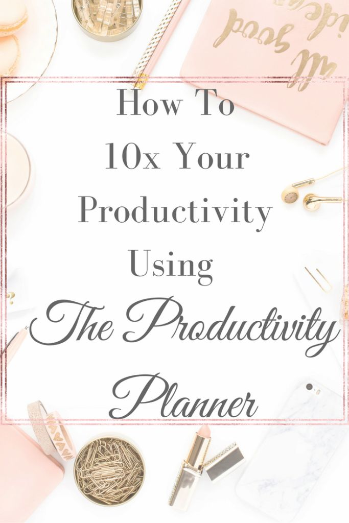 How To Increase Your Productivity Using The Productivity Planner! You can read it now or pin it for later!