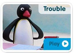 Pingu Trouble!