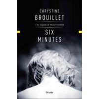 Six minutes par Chrystine Brouillet