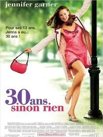 30 ans sinon rien (2004) - Films de Lover, films d'amour et comédies romantiques.