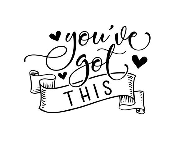Download You've Got This | Inspirational | Motivational | Printable ...