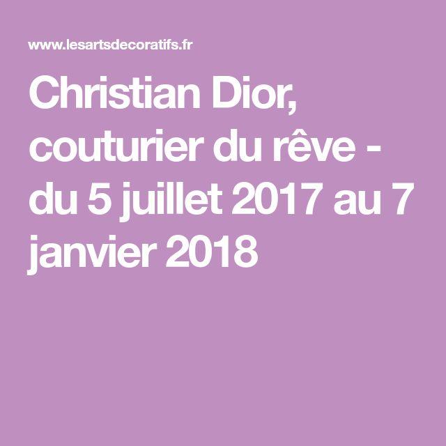 Christian Dior, couturier du rêve - du 5 juillet 2017 au 7 janvier 2018
