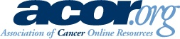 Association of Cancer Online Resources. Nonproft organization that provides social networking websites, mailing lists, and other patient support.
