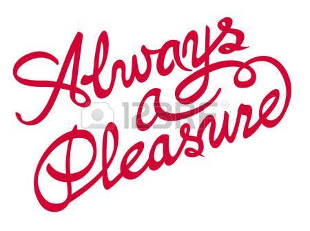 55364576-always-a-pleasure-inscription.jpg (450×335)