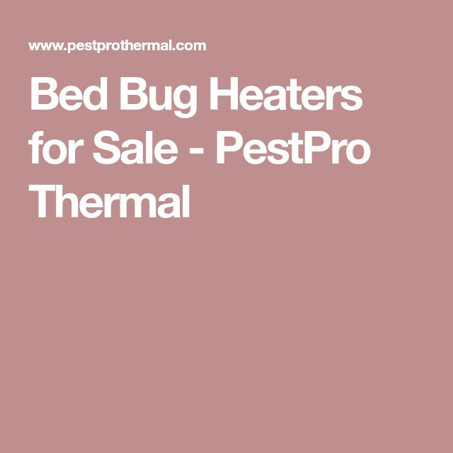 Bed Bug Heaters for Sale - PestPro Thermal