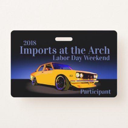 Import Car Participant Badge - office ideas diy customize special