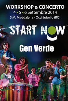 Gen Verde Start Now - Workshop e Concerto 4-5-6 settembre 2014 Centro Parrocchiale S. M. Maddalena (RO)