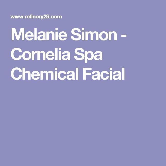 Melanie Simon - Cornelia Spa Chemical Facial