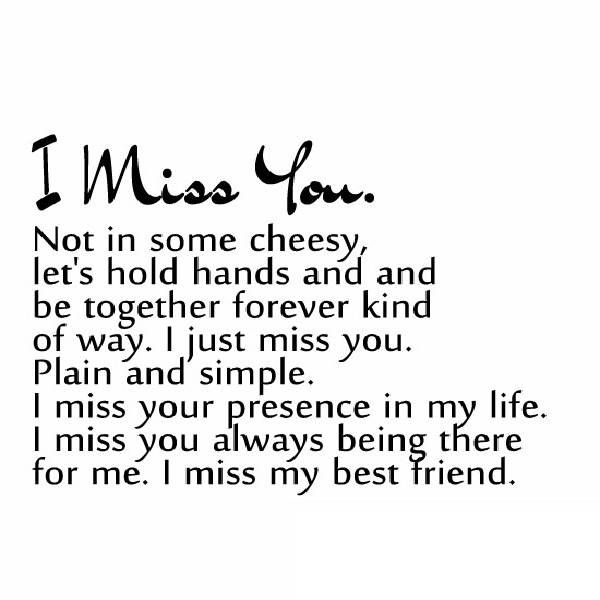 I miss you quotes for your best friend