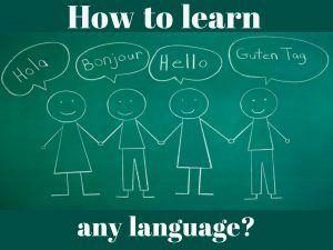 How to learn any foreign language? Как выучить любой иностранный язык?