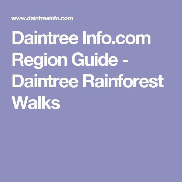 Daintree Info.com Region Guide - Daintree Rainforest Walks