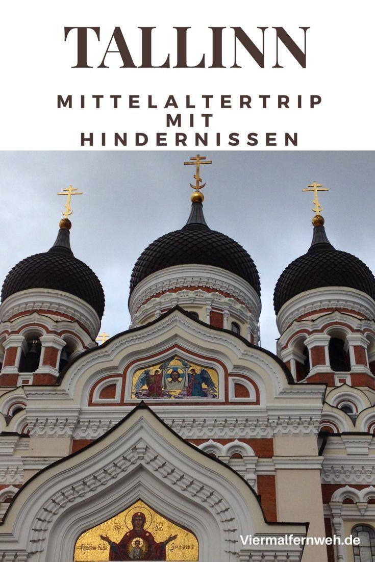 Tallinn Ein Etwas Anderer Stadtetrip Tallinn Reisen Urlaub In Europa