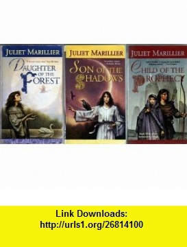 Daughter of the Forest ~ Son of the Shadows ~ Child of the Prophecy (Sevenwaters Trilogy) Juliet Marillier, John Jude Palencar ,   ,  , ASIN: B001BSHQ8O , tutorials , pdf , ebook , torrent , downloads , rapidshare , filesonic , hotfile , megaupload , fileserve