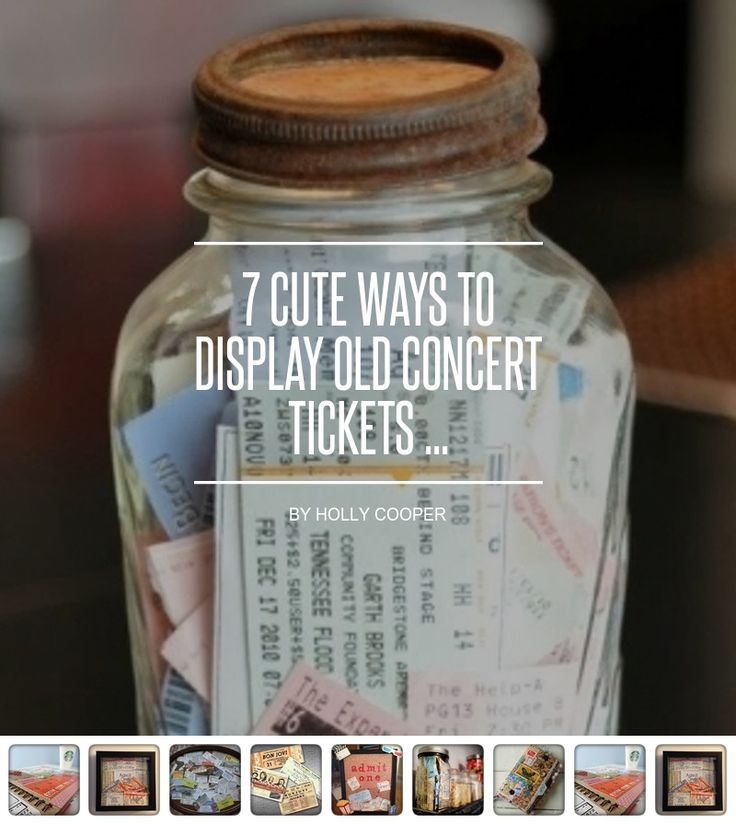 7 Cute Ways to #Display Old Concert Tickets ... - DIY