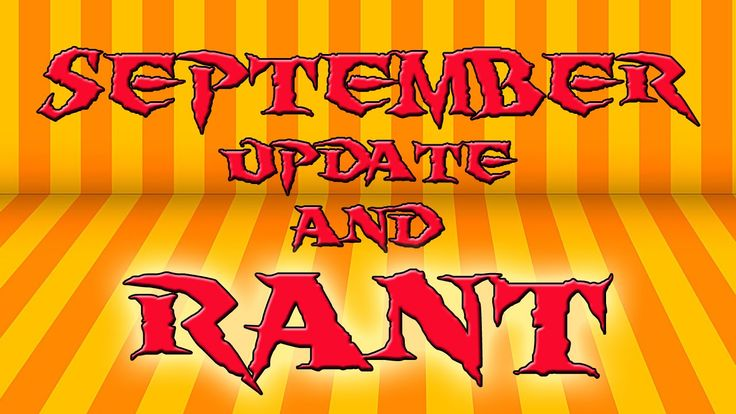 September Update Vlog And Rant Video Haha