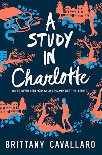 A Study in Charlotte (Charlotte Holmes Novel) by Brittany... https://smile.amazon.com/dp/B00Z74LWWY/ref=cm_sw_r_pi_dp_x_NgA7xb2RY3F1P