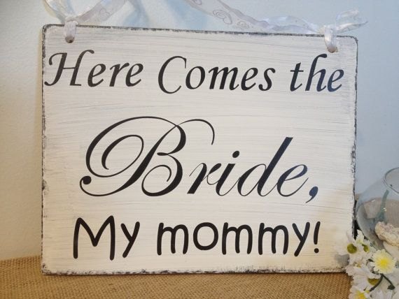 "Wedding Sign, Flower Girl Sign, Ring Bearer Sign, Wedding Photo Prop,, ""Here Comes the Bride, My Mommy"" and ""They Lived Happily Ever After"" on Etsy, $28.95"