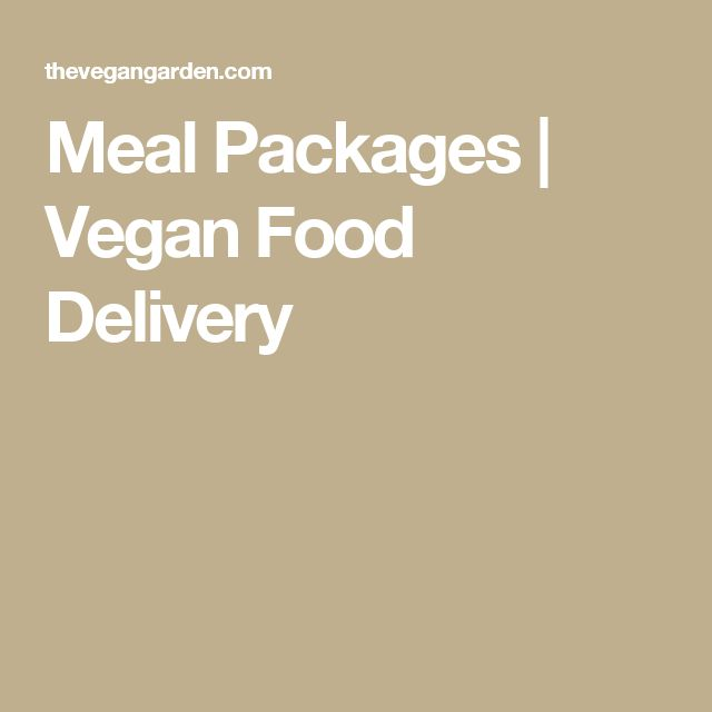 Meal Packages | Vegan Food Delivery