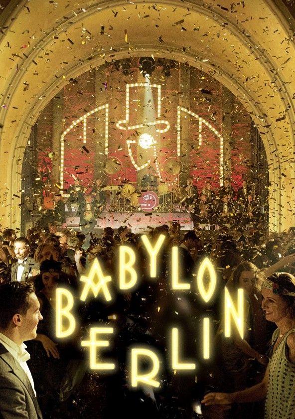 Watch Online Babylon Berlin Google Zoeken Babylon Berlin Series Online Free Top Tv Shows