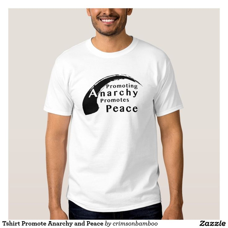 Tshirt Promote Anarchy and Peace