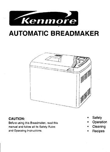 Kenmore Bread Machine Maker Instruction Manual