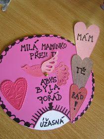 Ani moji žáčci nezůstanou pozadu a zítra budeme vyrábět dárek ke Dni matek.   Takhle nějak by mělo vypadat naše přáníčko..   /...