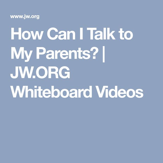 How Can I Talk to My Parents? | JW.ORG Whiteboard Videos