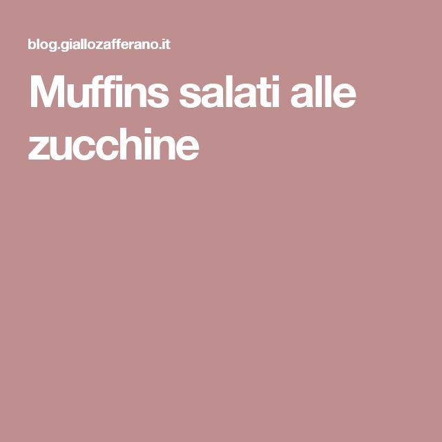 Muffins salati alle zucchine