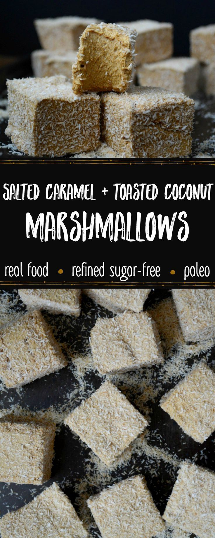 Light, fluffy, and deliciously sticky these Real Food homemade marshmallows have a unique grown-up flavor in a hand-held, kid-friendly treat! Sweetened with low-glycemic coconut syrup, these Salted Caramel & Toasted Coconut Marshmallows are refined sugar-free and Paleo, plus full of nourishing grass-fed gelatin. #allthenourishingthings #homemademarshmallows #toastedcoconutmarshmallows #saltedcaramelmarshmallows #refinedsugarfree #paleomarshmallows #recipeswithgelatin #realfooddesserts
