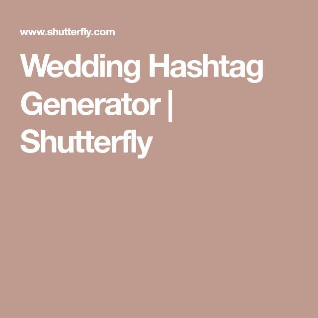 Wedding Hashtag Generator | Shutterfly
