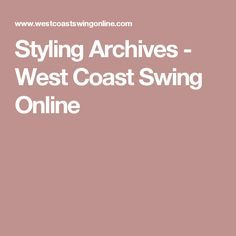 Styling Archives - West Coast Swing Online