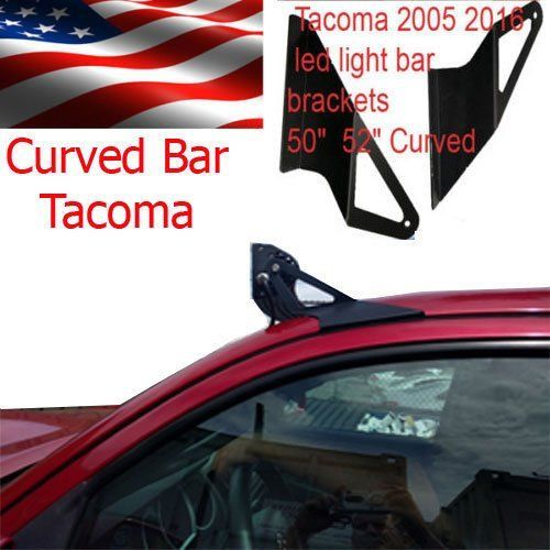 "50"" Curved Off Road LED Light Bar Roof Top Mount Brackets For 2005 2015 Toyota Tacoma  50"" Light Bar Mount Toyota Tacoma 2006 to 2016 led light bar brackets Curve"
