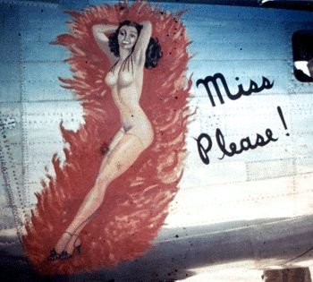 WWII Nose Art -  Miss Please!