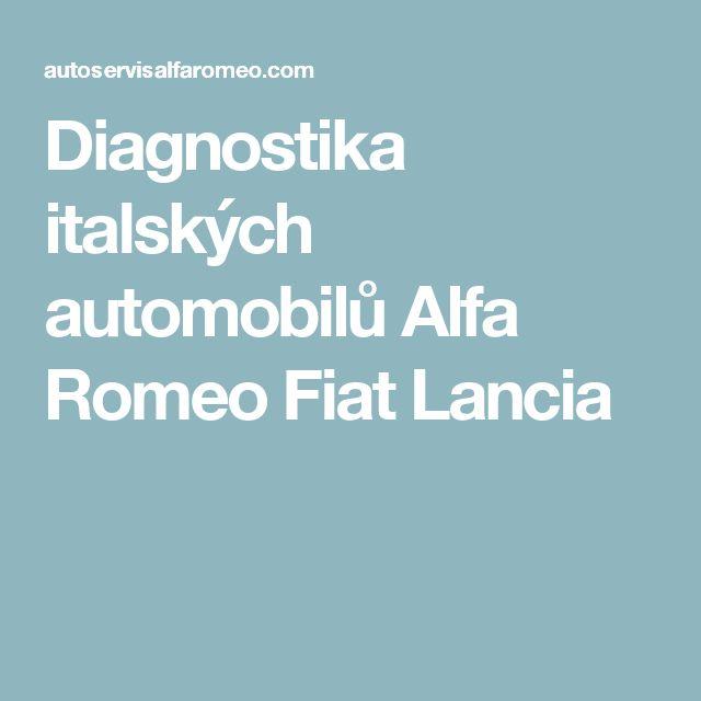 Diagnostika italských automobilů Alfa Romeo Fiat Lancia
