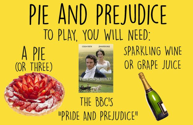 What is Pie and Prejudice, you ask? Well, it's like a drinking game, except with pie!