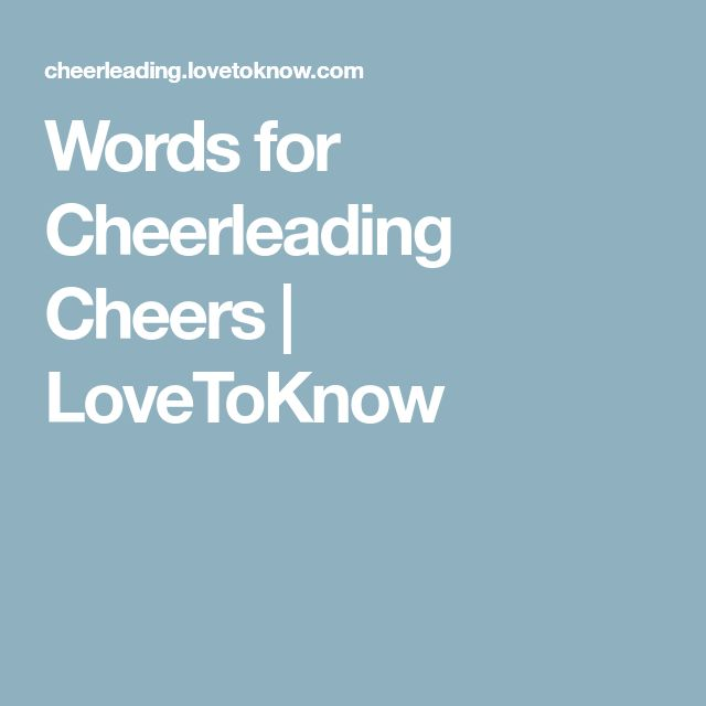 The  Best Cheers For Cheerleading Ideas On