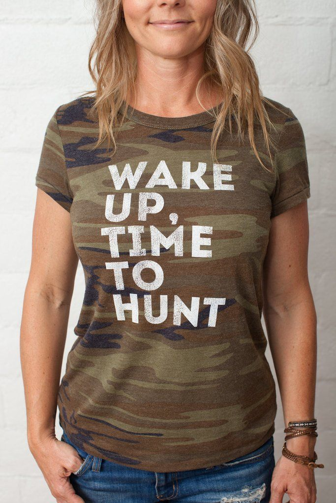 Women's Time to Hunt Tee, for the Huntress or girls who like to hunt.