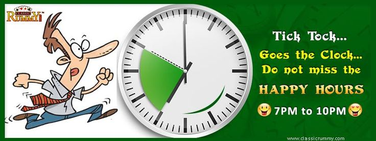 Tick Tock... Goes the Clock... Do not miss the happy hours.  https://www.facebook.com/ClassicRummy/app_174961479209942