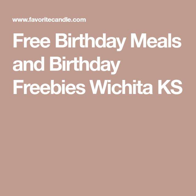 Free Birthday Meals and Birthday Freebies Wichita KS