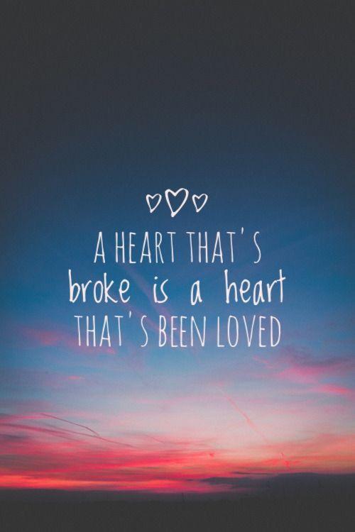 """A heart that's been broke is heart that's been loved"" Ed Sheeran - Supermarket Flowers"